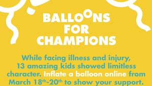 Children's Miracle Network: Balloons for Champions