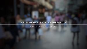 A Moment of Dyslexia