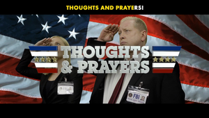 Thoughts and Prayers / Funny or Die