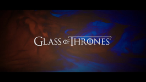 Glass of Thrones