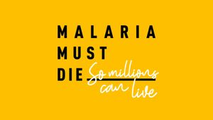 Malaria No More UK - Malaria Must Die Voice Petition