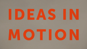 FITC Ideas in Motion Titles