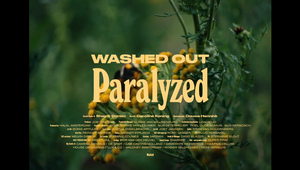 Paralyzed - Washed Out