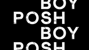POSH BOY - TRAILER