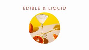 Edible&Liquid