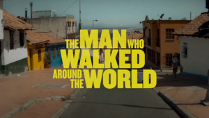 'The Man Who Walked Around The World' - Johnnie Walker Trailer
