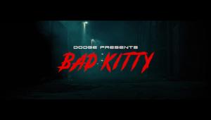 Dodge: Bad Kitty, Director's Cut