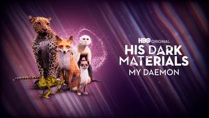 His Dark Materials 'My Daemon'